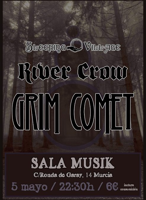 River Crow, Grim Comet y Sleeping Village en Sala Musik (Murcia)