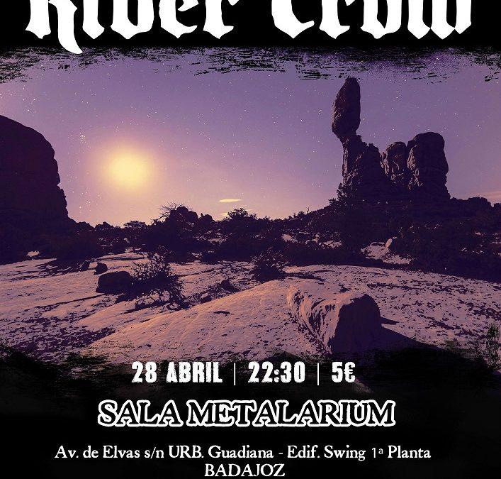 River Crow y Massive Stone en Sala Metalarium 28 de Abril
